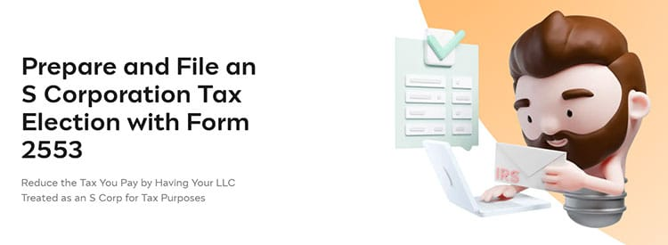 Incfile S Corporation Tax Election