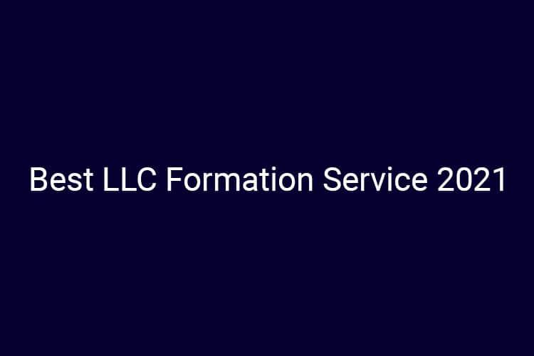 Best LLC Formation Service
